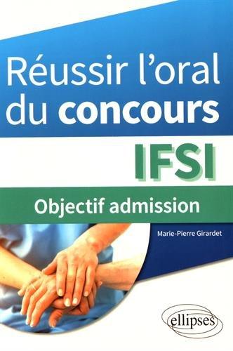 Réussir l'Oral du Concours IFSI Objectif Admission