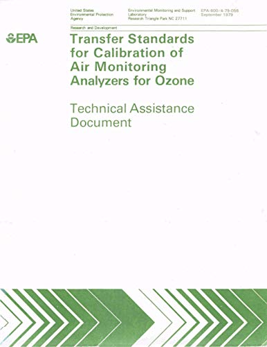Transfer standards for the calibration of ambient air monitoring analyzers for ozone : technical assistance document (English Edition) -