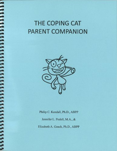 The Coping Cat Parent Companion by Philip C. Kendall, Ph.D., ABPP, Jennifer L. Podell, M.A., an (2010) Spiral-bound