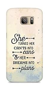 AMEZ cants into cans dreams into plans Back Cover For Samsung Galaxy S7 Edge