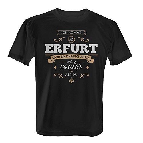 Fashionalarm Herren T-Shirt - Ich komme aus Erfurt somit bin ich viel cooler als du | Fun Shirt mit Spruch als Geschenk Idee für stolze Erfurter Schwarz