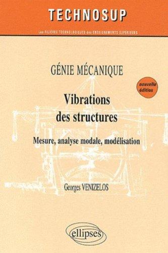 Vibrations des Structures Gnie Mcanique Niveau B Deuxime Edition