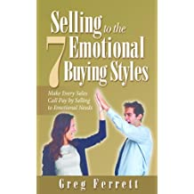 Selling to the Seven Emotional Buying Styles (English Edition)