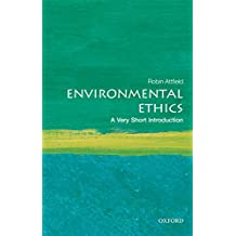 Environmental Ethics: A Very Short Introduction (Very Short Introductions) (English Edition)
