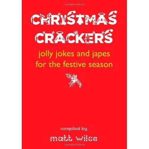 Christmas Crackers by Matt Wilce (2012-11-20)