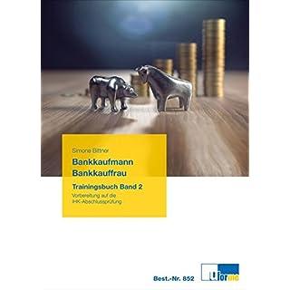 Bankkaufmann/Bankkauffrau: Trainingsbuch Band 2