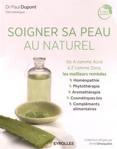 soigner-sa-peau-au-naturel-de-a-comme-acne-a-z-comme-zona-les-meilleurs-remedes