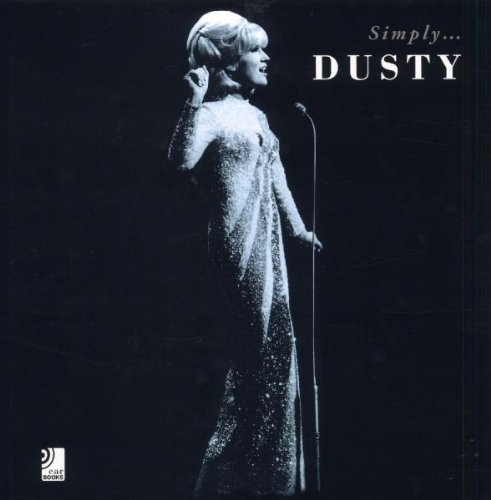 Simply... Dusty (earBOOK Buch + 4 CDs) (Springfield Bb)