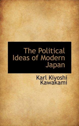 The Political Ideas of Modern Japan
