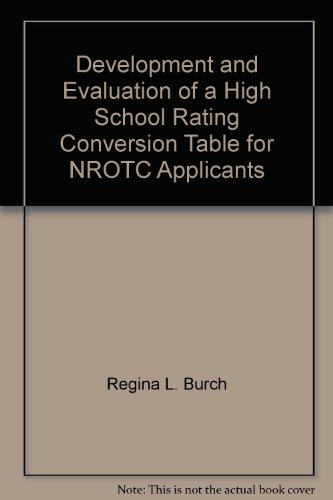 Development and Evaluation of a High School Rating Conversion Table for NROTC Applicants