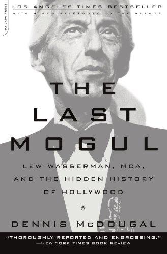 The Last Mogul: Lew Wasserman, MCA, and the Hidden History of Hollywood por Dennis McDougal