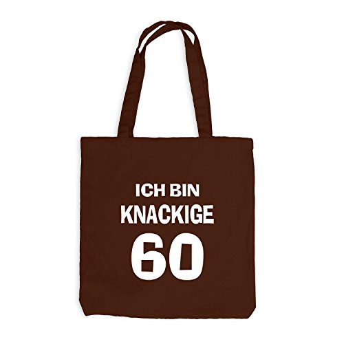 Jutebeutel - Ich bin knackige 60 - Geburtstag Birthday Sechzig Chocolate