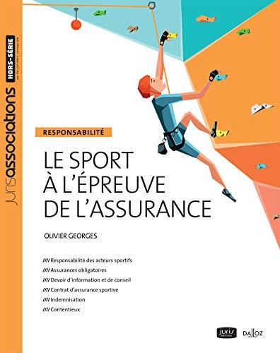 Le sport à l'épreuve de l'assurance : Responsabilité