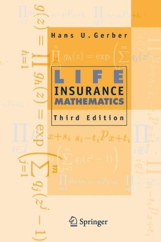 Life Insurance Mathematics, 3rd Edition With Exercises Contributed by Samuel H. Cox by Hans U. Gerber (1997-03-18)