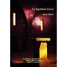 Le très lumineux secret t.1: Le septième livre