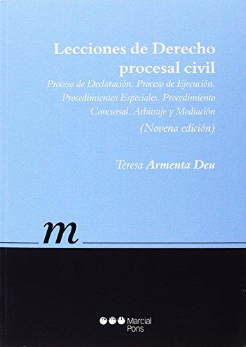 Lecciones de Derecho procesal civil: Proceso de Declaración, Proceso de Ejecución y Procesos Especiales (Manuales universitarios) por Mª Teresa Armenta Deau