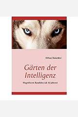 [ G RTEN DER INTELLIGENZ (GERMAN) ] BY Balamber, Orhan ( Author ) [ 2011 ] Paperback Taschenbuch