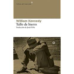 Tallo de hierro (Libros del Asteroide) Premio Pulitzer 1984