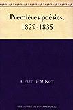 Premières poésies. 1829-1835