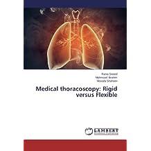 Medical Thoracoscopy: Rigid Versus Flexible