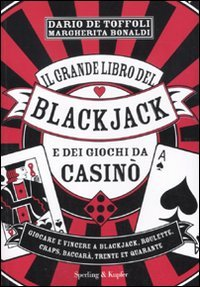 il-grande-libro-del-blackjack-e-dei-giochi-da-casino