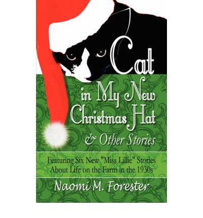 [{ Cat in My New Christmas Hat & Other Stories: Featuring Six New