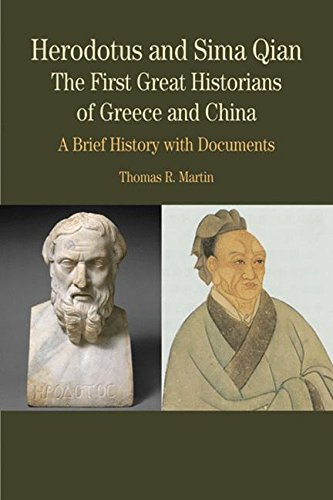 Herodotus and Sima Qian: The First Great Historians of Greece and China: A Brief History with Documents (Bedford Series in History and Culture) Sima-serie