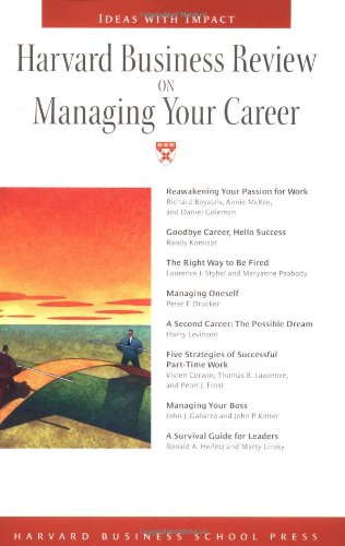 Harvard Business Review on Managing Your Career (Harvard Business Review Book)