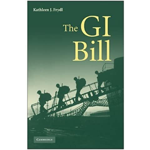 The G.I. Bill by Kathleen J. Frydl (2009-03-23)