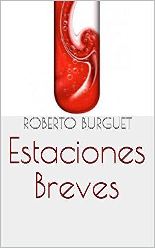 Estaciones Breves por Roberto Burguet