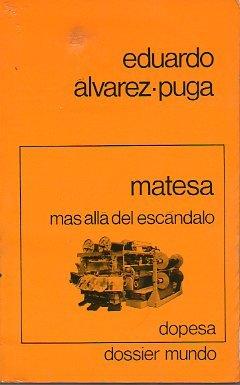 MATESA. MÁS ALLÁ DEL ESCÁNDALO. 2ª ed.