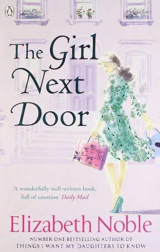 The Girl Next Door by Elizabeth Noble (2009-09-24)