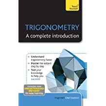 Trigonometry: A Complete Introduction: Teach Yourself (English Edition)