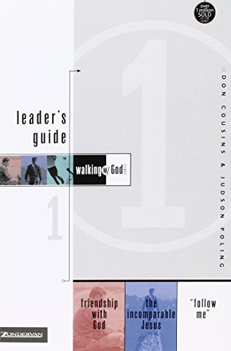 Walking with God Leader's Guide 1: Friendship with God, the Incomparable Jesus, and 'Follow Me!' (Walking with God Series)