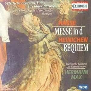 Hasse - Mass in D; Heinichen - Requiem