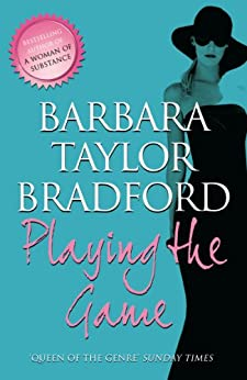 Playing The Game por Barbara Taylor Bradford Gratis