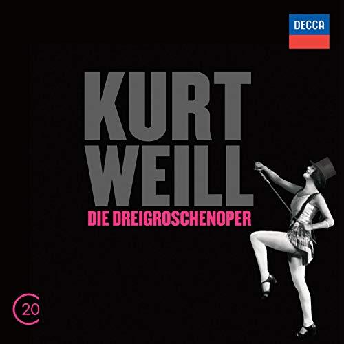 Kurt Weill: Die Dreigroschenoper