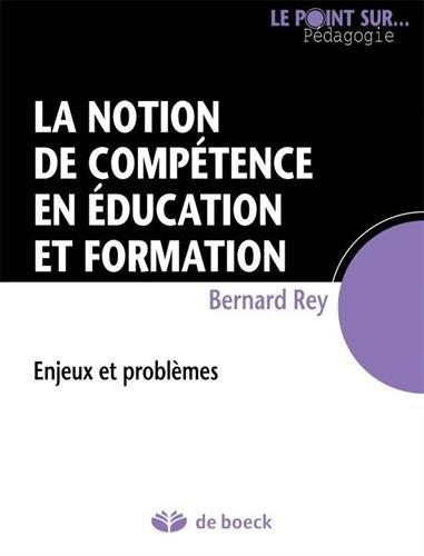 La notion de compétence en éducation et formation : Enjeux et problèmes