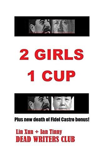 2 Girls 1 Cup English Edition Par Xun Lin Writers