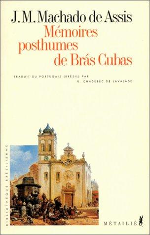 Mmoires posthumes de Bras Cubas
