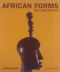 African Forms: Arts and Ritual