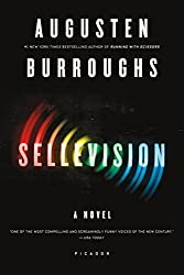 Sellevision: A Novel by Augusten Burroughs (2010-09-28)