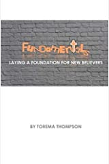 Fundamentals: Laying a foundation for new believers Paperback