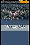 Italian Easy Reader: Il Segreto di Julia (Italian Edition)