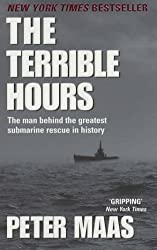 The Terrible Hours: The Epic Rescue of Men Trapped Beneath the Sea