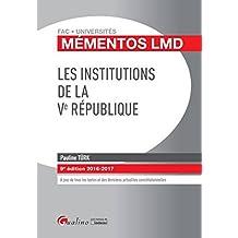 Mémentos LMD - Les institutions de la Ve République 2016-2017