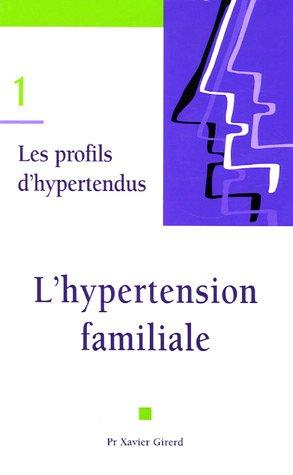 L'hypertension familiale par Xavier Girerd