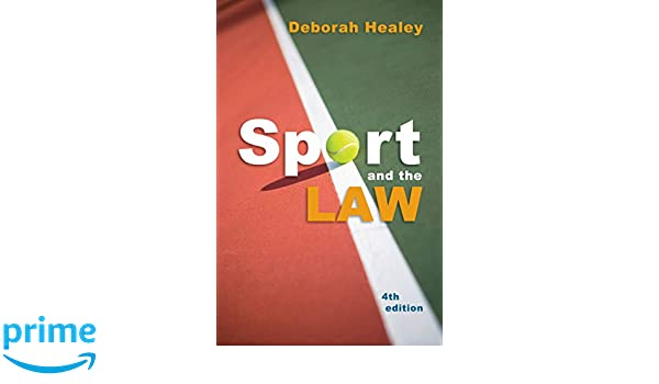 adb64a0ce04 Sport And The Law  Amazon.co.uk  Deborah Healey  9781742230344  Books
