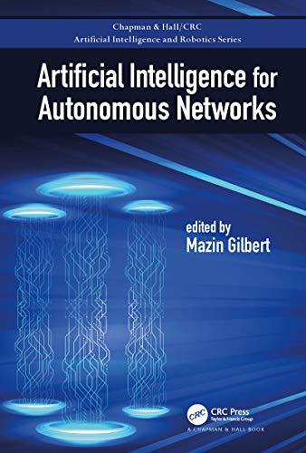 Artificial Intelligence for Autonomous Networks (Chapman & Hall/CRC Artificial Intelligence and Robotics Series) (English Edition) - Dugan Design