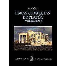 Obras completas de Platón, vol. X. Las Leyes, tomo II, libros 7,8,9,10,11,12 (Siltolá, Clásicos Recuperados).